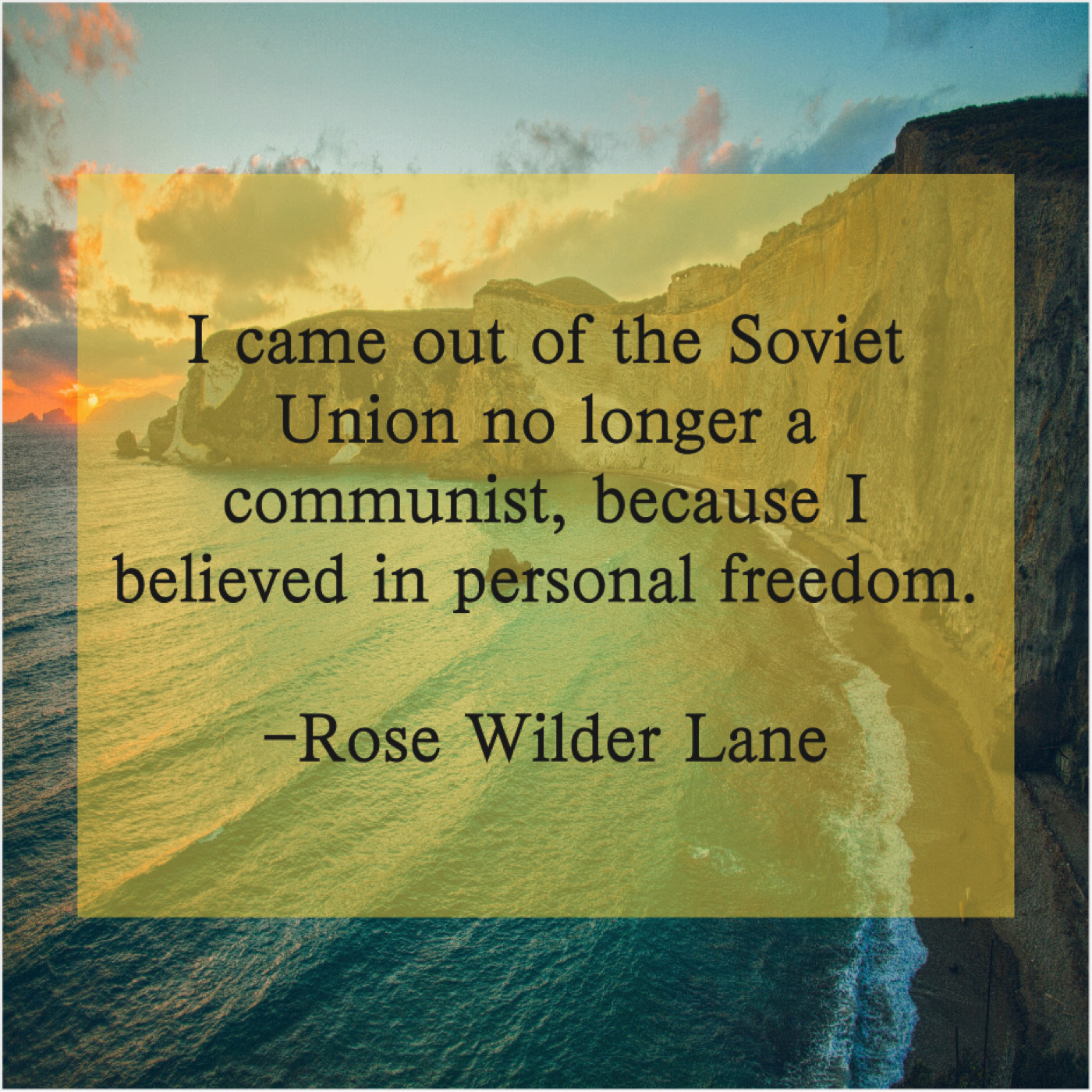 Rose Wilder Lane I Came Out Of The Do You Love Quotes
