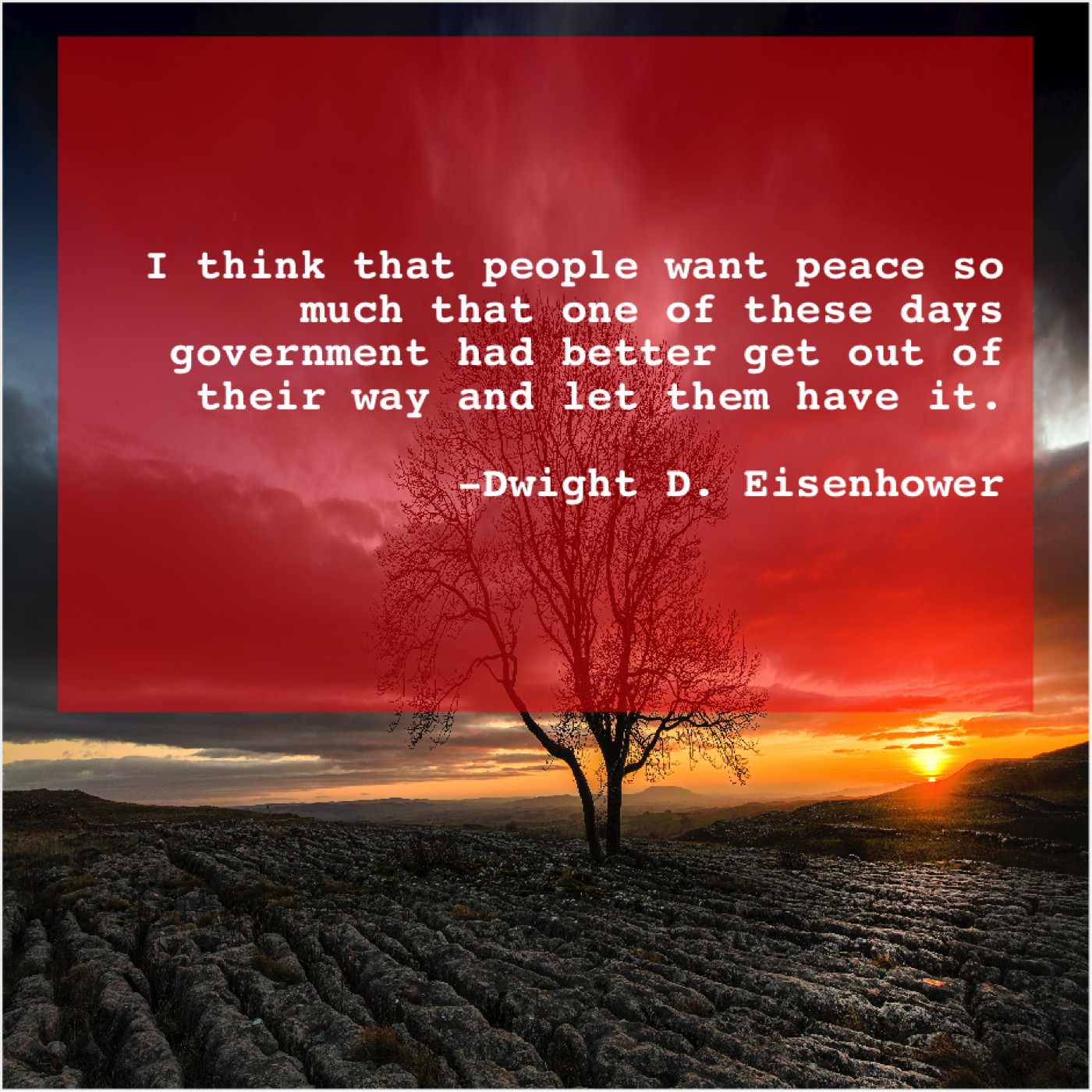 Dwight D Eisenhower I Think That People Want Do You Love Quotes
