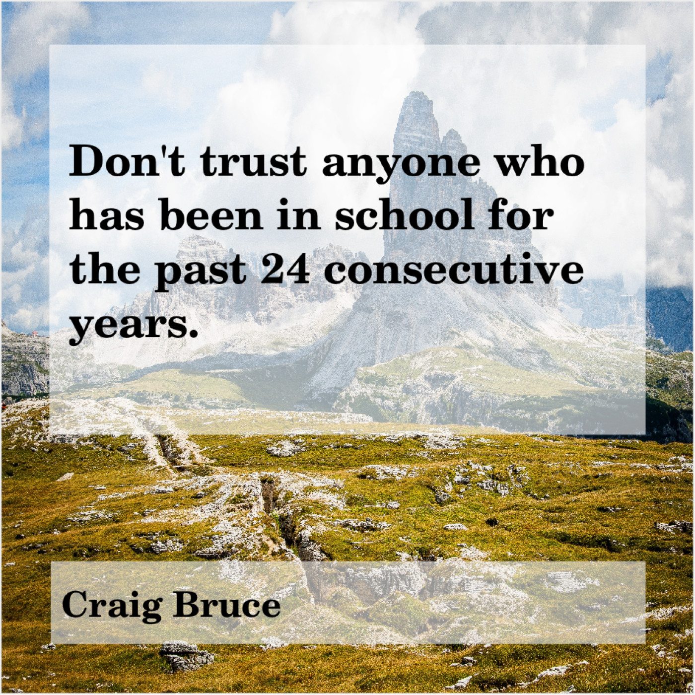 Craig Bruce Dont Trust Anyone Who Has Do You Love Quotes